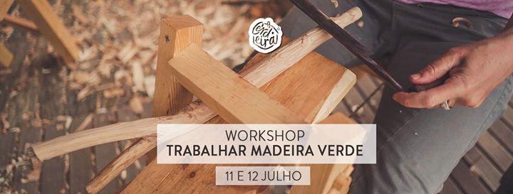 Workshop 'Trabalhar Madeira Verde' | Introduction to Green wood