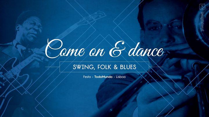 Festa • Come On & Dance • Swing, Folk & Blues