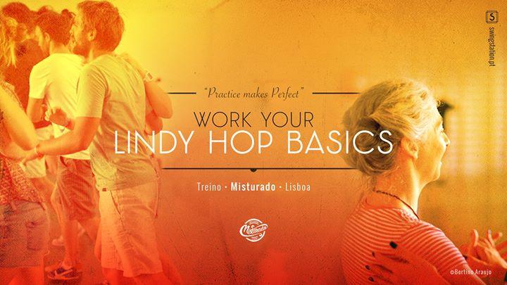 Treino • Work Your Lindy Hop Basics