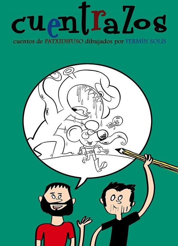 Cuentrazos Cuentos de Patxidifuso, dibujados por Fermín Solís