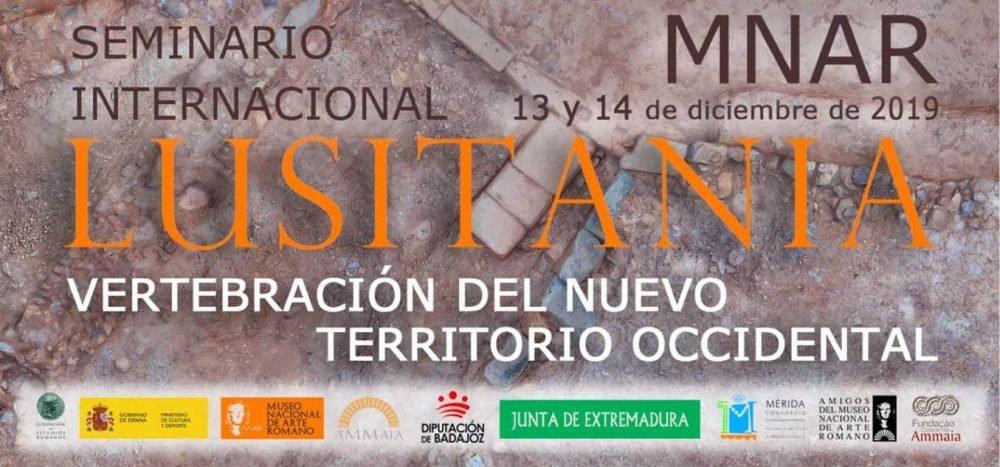 """Seminario Internacional """"Lusitania. Vertebración del nuevo territorio occidental"""""""