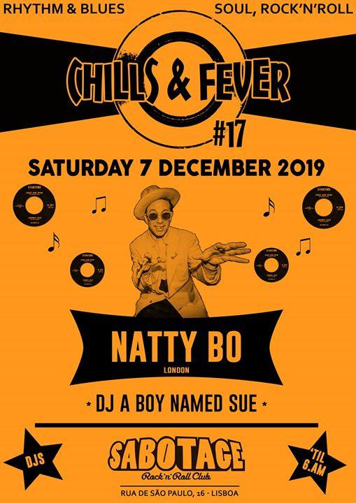 Chills & Fever #17 - Natty Bo (London) + DJ A boy named Sue