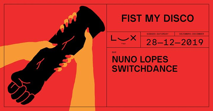 Fist My Disco: Nuno Lopes x Switchdance