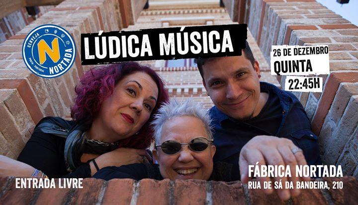 Lúdica Música - Fábrica Nortada