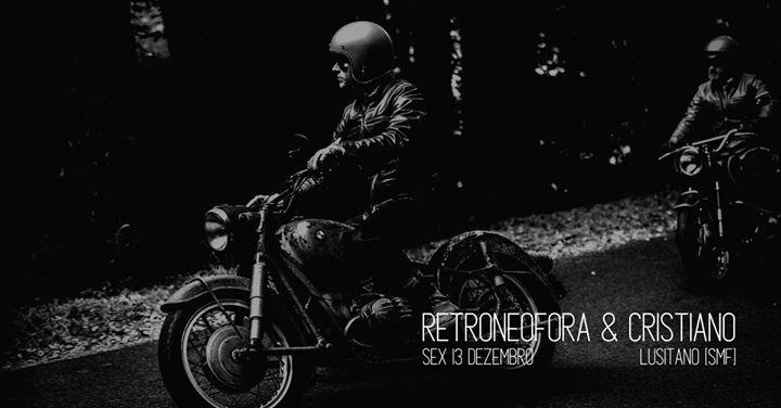 Retroneofora & Cristiano