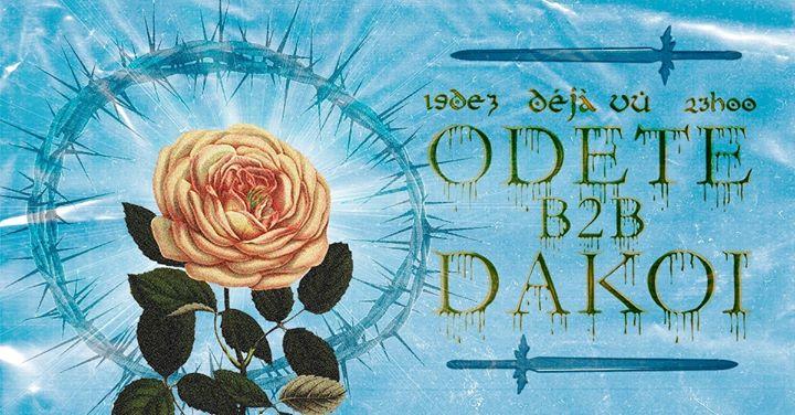Odete b2b Dakoi. | Déjà vu