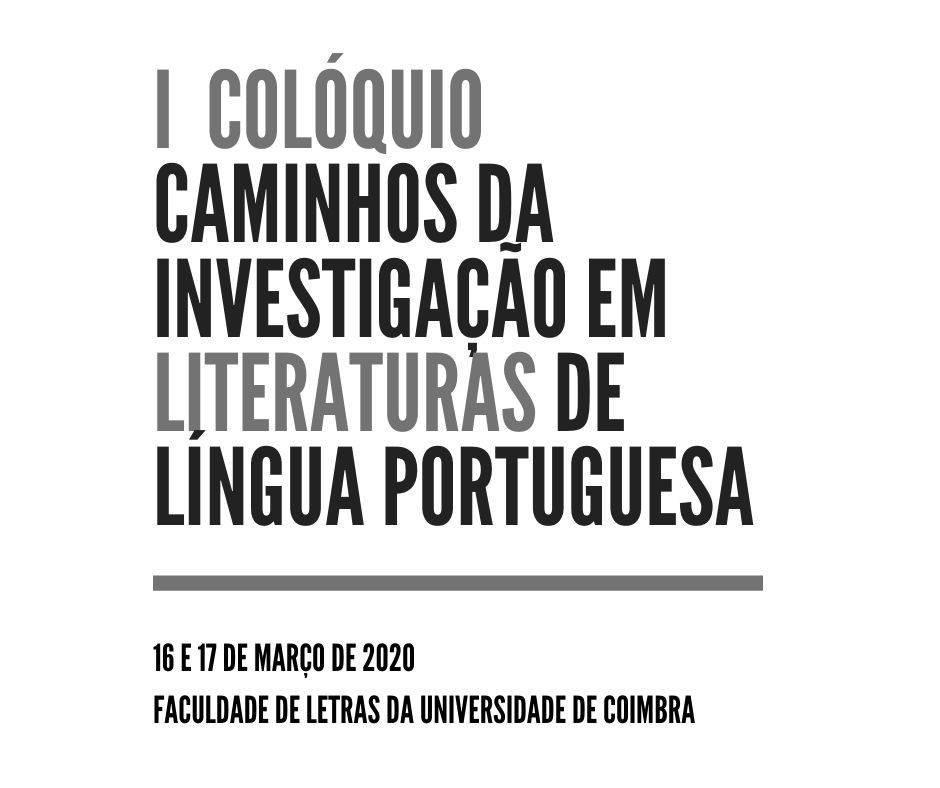 (Cancelado) I Colóquio em Caminhos da Investigação em Literaturas de Língua Portuguesa