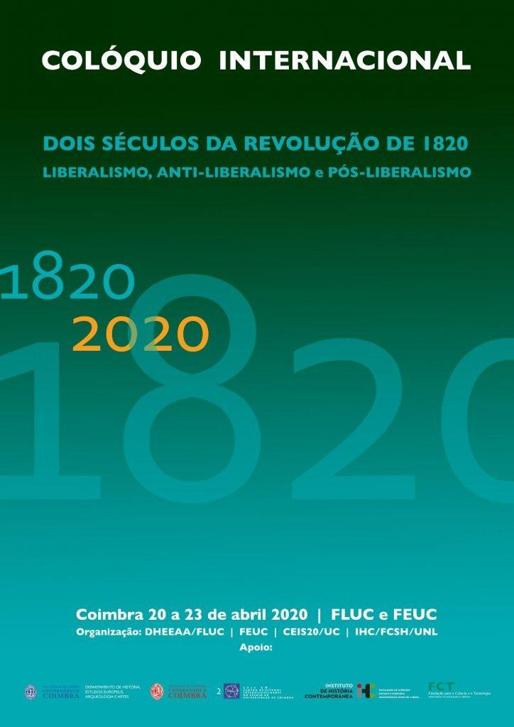"""Colóquio Internacional """"Dois Séculos da Revolução de 1820: Liberalismo, anti-liberalismo e pós-liberalismo"""""""