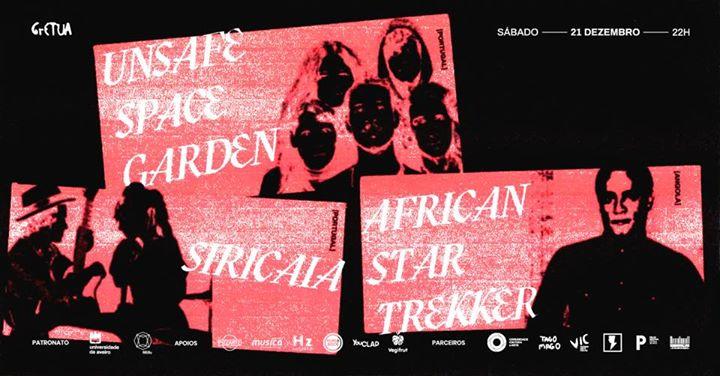Unsafe Space Garden & Siricaia & African Star Trekker no GrETUA