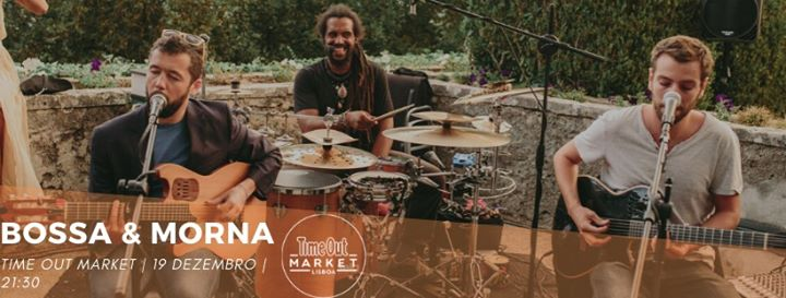 Bossa & Morna - ao vivo no Time Out Market