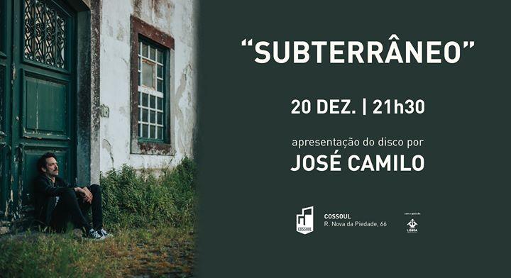 Apresentação do disco 'Subterrâneo', por José Camilo