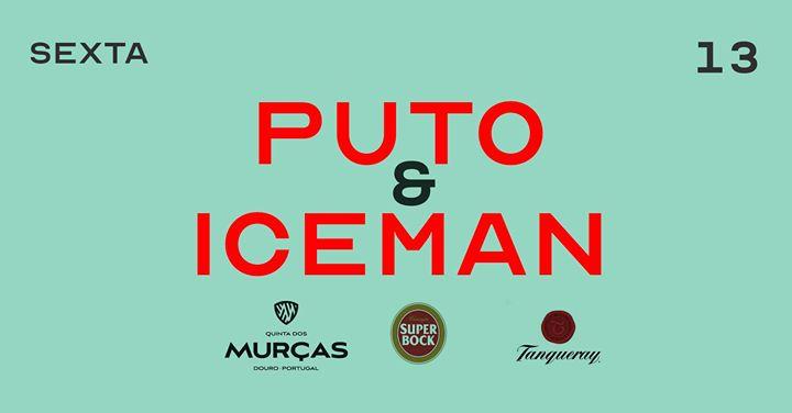 Puto & Iceman