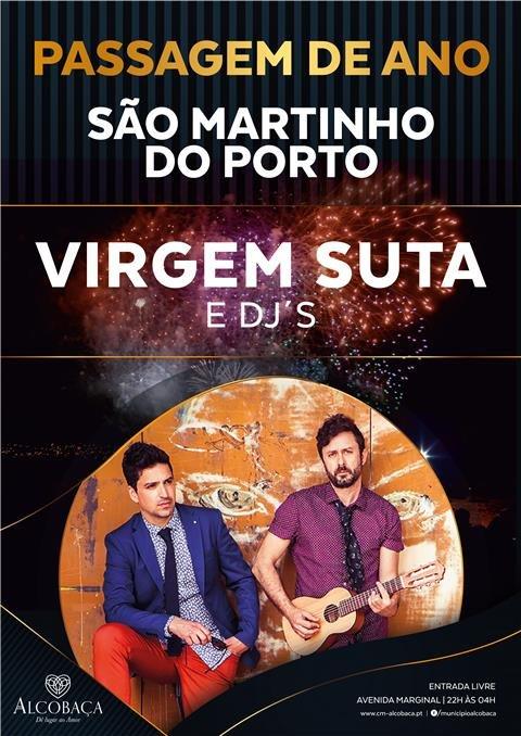 Passagem de Ano em São Martinho do Porto | Virgem Suta & DJ's