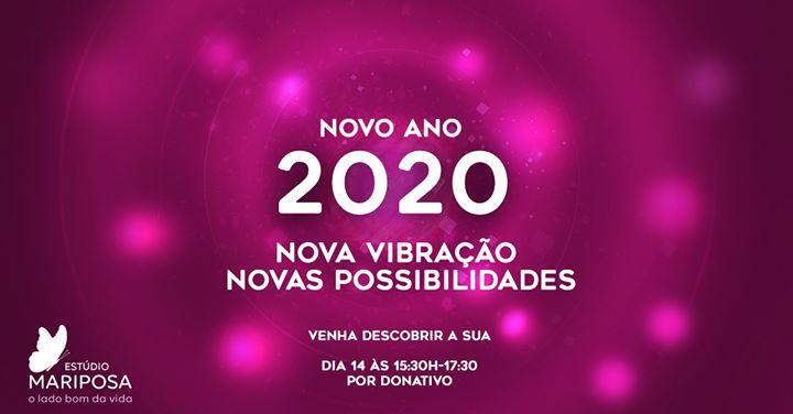 NOVO ANO 2020 - Nova vibração, novas possibilidades
