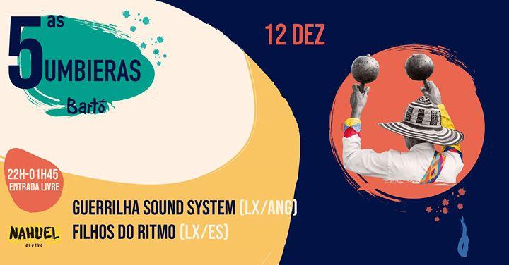 5as Cumbieras / Guerrilha Sound System & Filhos do Ritmo