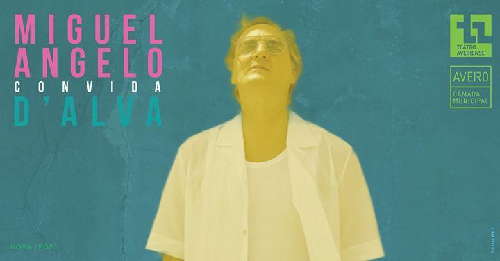 Miguel Angelo convida D'Alva