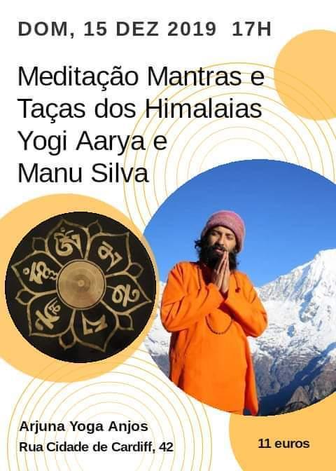 Meditação Mantras e Taças Himalaias com Yogi Aarya e Manu Silva