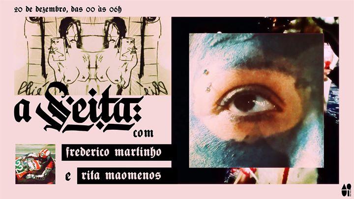 A Seita: Frederico Martinho x Rita Maomenos