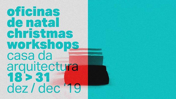 Oficinas de Natal na Casa da Arquitectura