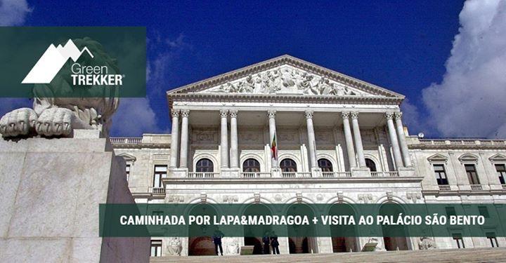 Caminhada por Lapa & Madragoa + Visita Ao Palácio São Bento