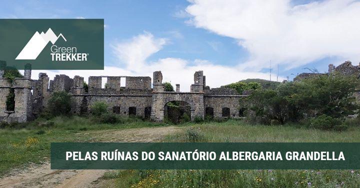 Pelas Ruínas do Sanatório Albergaria Grandella