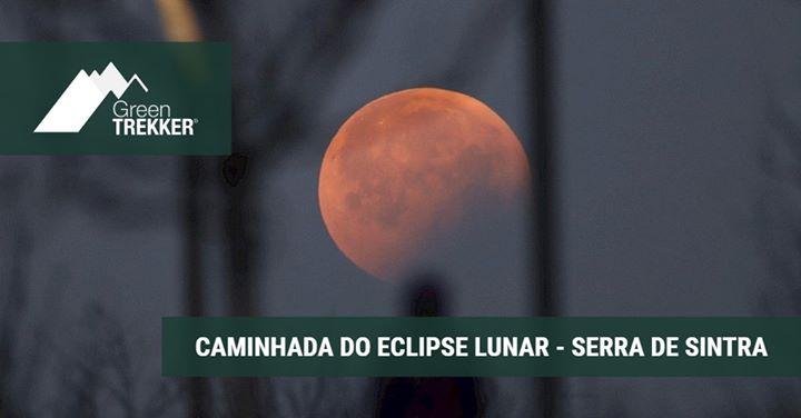 Caminhada do Eclipse Lunar - Serra de Sintra