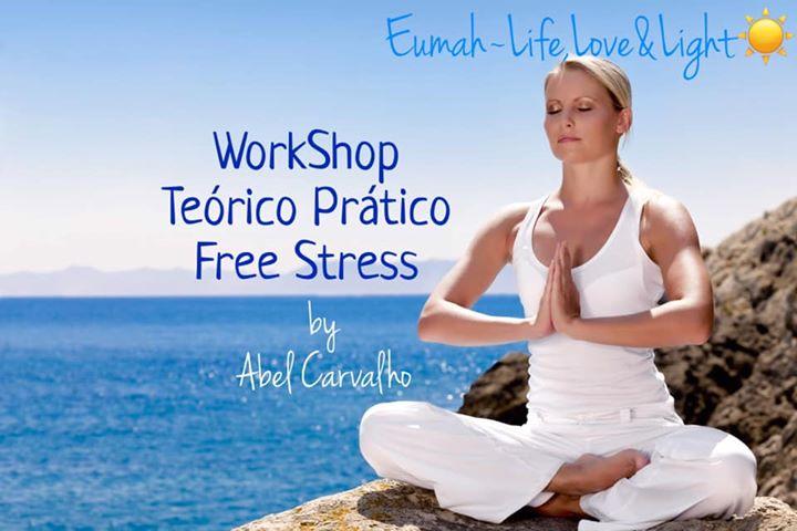 WorkShop Teórico Prático Free Stress