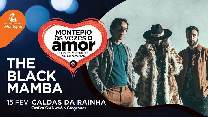 The Black Mamba | Montepio às vezes o amor