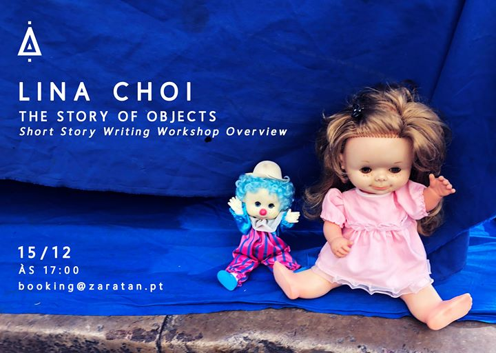 The Story of Objects | Short Story Writing Workshop by Lina Choi