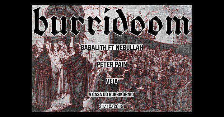 Burridoom - Babalith ft Nebullah, Peter Pain, VEIA