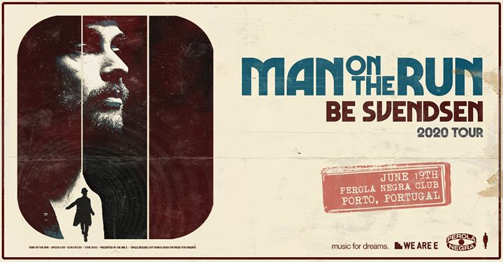 Be Svendsen w/ 'Man On The Run' 2020 tour