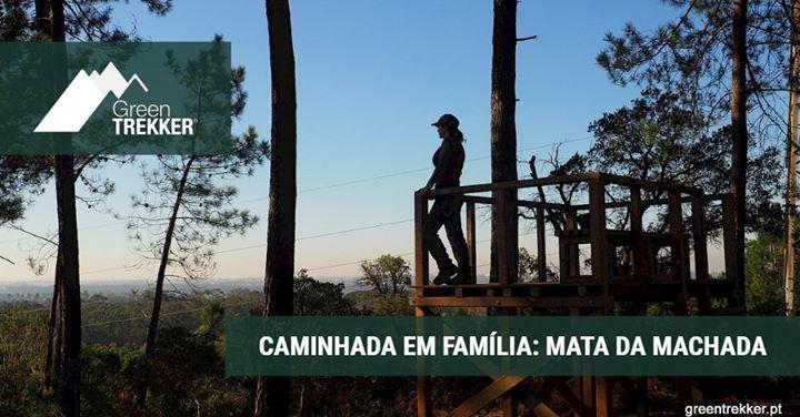 Caminhada em família: Mata da Machada