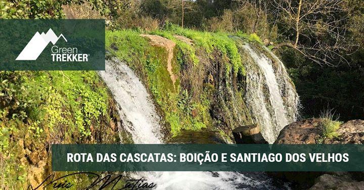 Rota das Cascatas: Boição e Santiago dos Velhos