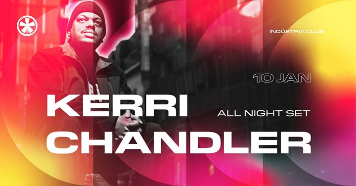 Kerri Chandler (All Night Set)