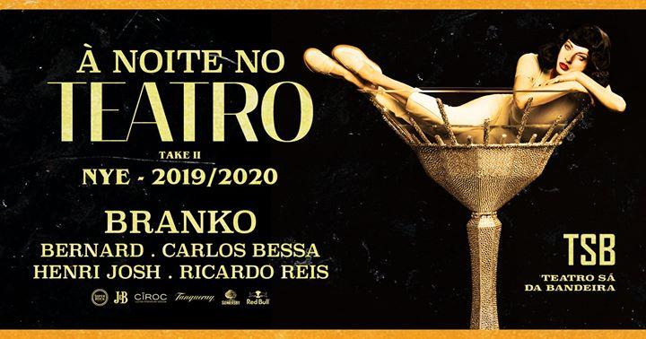 À Noite No Teatro NYE 2019/2020 - Teatro Sá da Bandeira