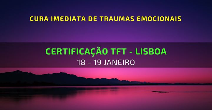 TFT - Cura imediata de Traumas Emocionais