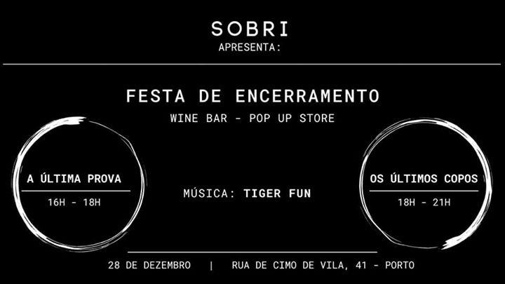 SOBRI Wine Bar - Festa de encerramento