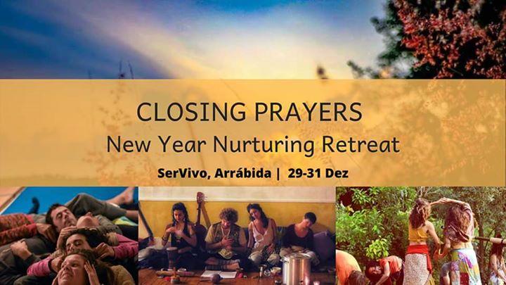 Closing Prayers: New Year Nurturing Retreat