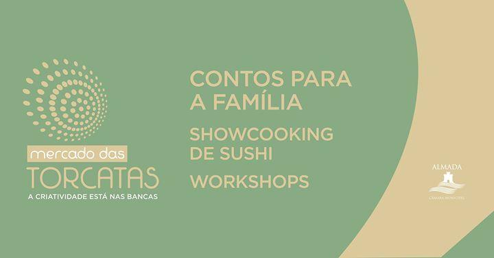 Contos, workshops e showcooking de sushi no Mercado das Torcatas