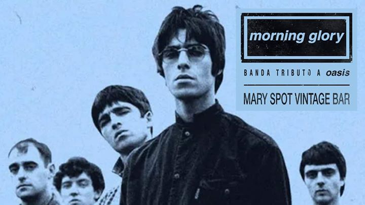 Tributo a OASIS - Mary Spot Vintage Bar