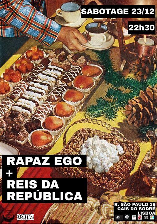 Reis da República + Rapaz Ego | Sabotage Club