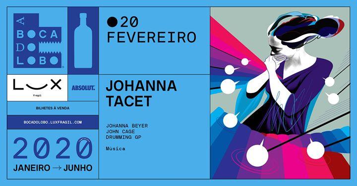 A Boca Do Lobo: Johanna Tacet