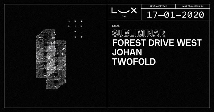 Subliminar: Forest Drive West x Johan x Twofold