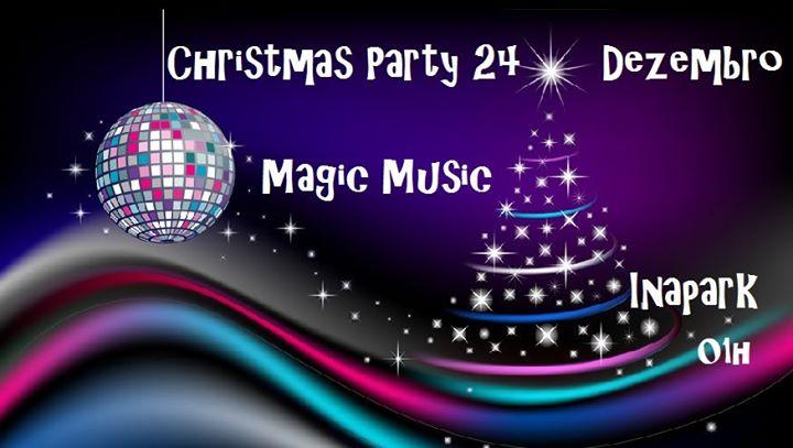 Magic Music Christmas Party - 24 Dezembro