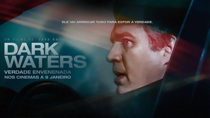 Debates de estreia Dark Waters - Verdade Envenenada