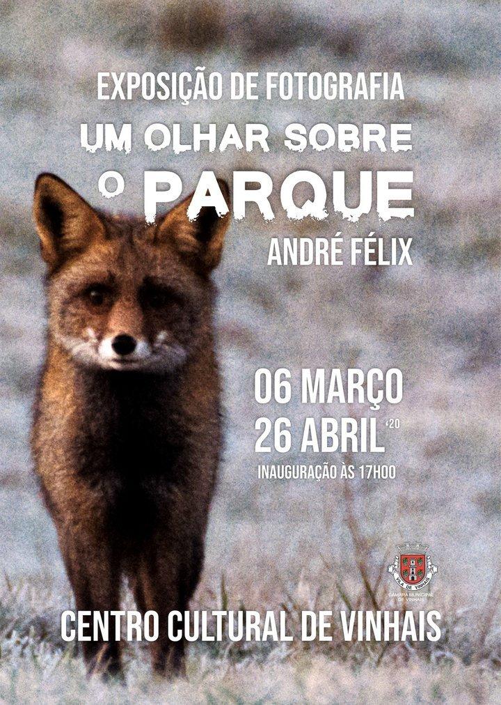 """Exposição de Fotografia """"Um olhar sobre o Parque"""", de André Félix"""