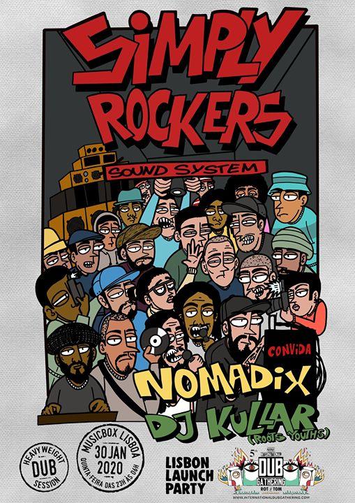Simply Rockers: Nomadix / DJ Kullar IDG 2020 LX Launch Party