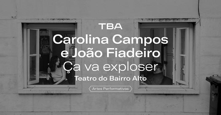 Ça va exploser de Carolina Campos e João Fiadeiro