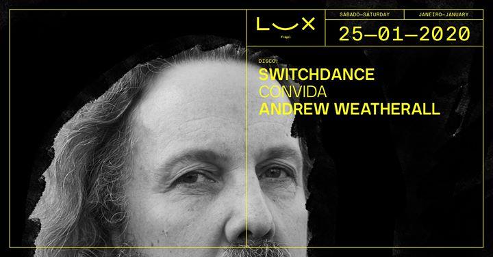 Switchdance convida Andrew Weatherall