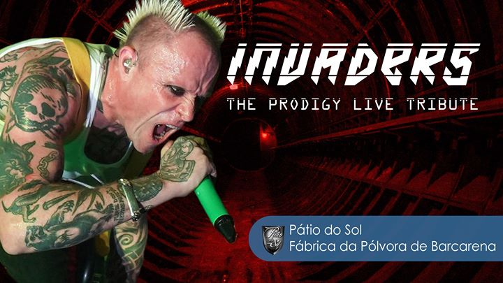 Invaders - Tributo The Prodigy @Pátio do Sol